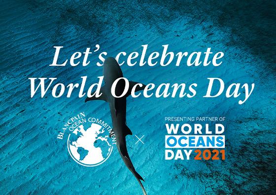 BLANCPAIN 2021年国連世界海洋デーのパートナーに就任